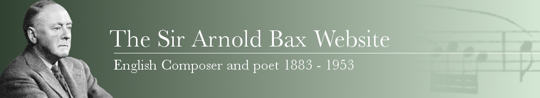 The Sir Arnold Bax Website