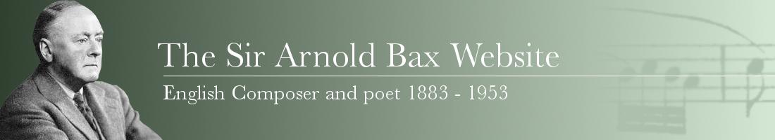 The Sir Arnold Bax Website
